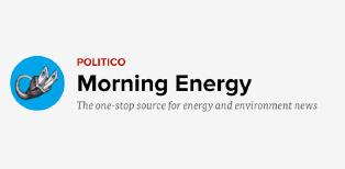 Politico Morning Energy